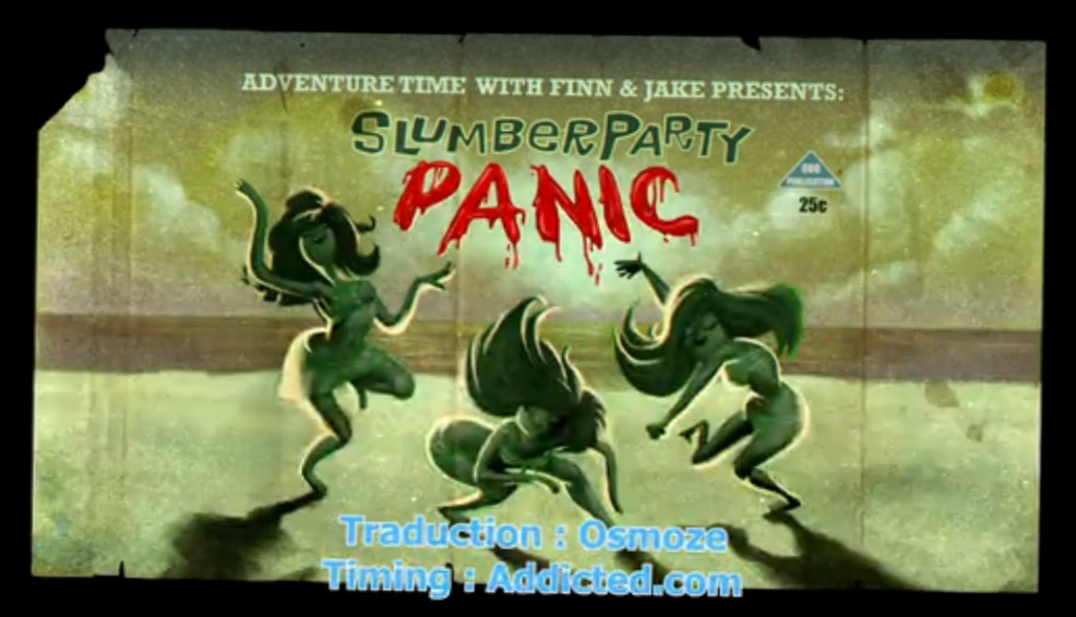 Adventure Time VOSTFR - Slumber Party Panic [1x01]
