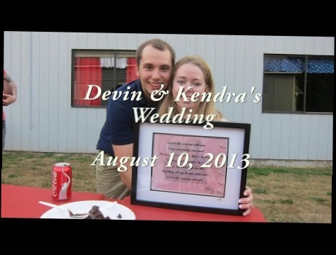 Devin and Kendra's Wedding