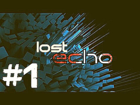 Lost Echo Walkthrough Gameplay Part 1 Android