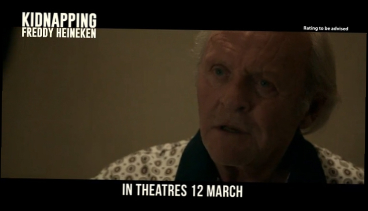 Похищение Фредди Хайнекена/ Kidnapping Freddy Heineken (2015) Трейлер