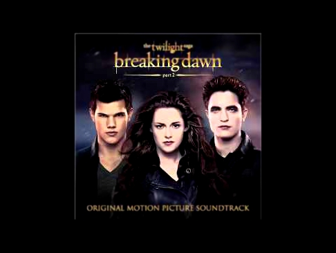 A Thousand Years part 2- Christina Perri, Steve Kazee (The Twilight Saga: Breaking Dawn Soudtrack)