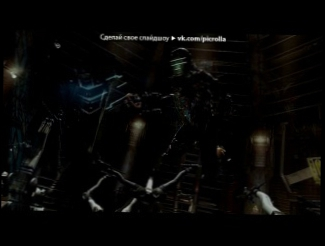 «Dead Space 2 Official» под музыку Wang Chung - Space Junk (OST Ходячие мертвецы / The Walking Dead). Picrolla