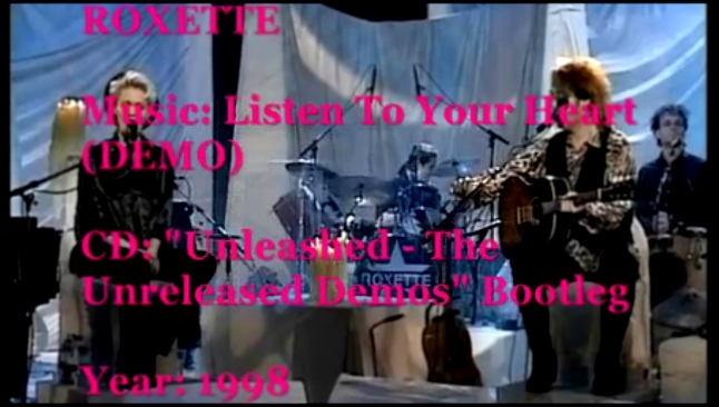 Roxette - Listen To Your Heart (Demo)