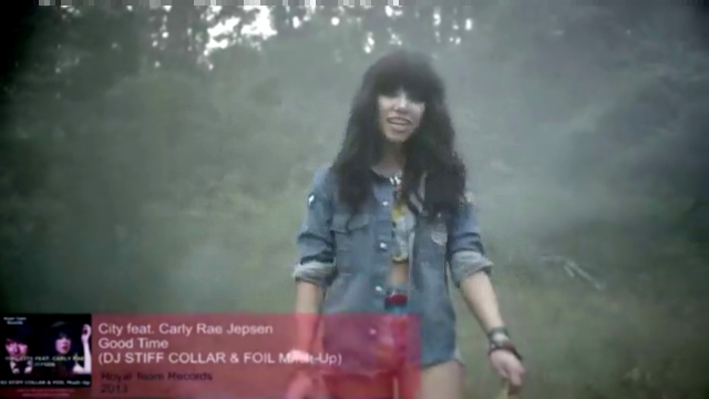 Owl City feat. Carly Rae Jepsen - Good Time (DJ STIFF COLLAR & FOIL Mash-Up)