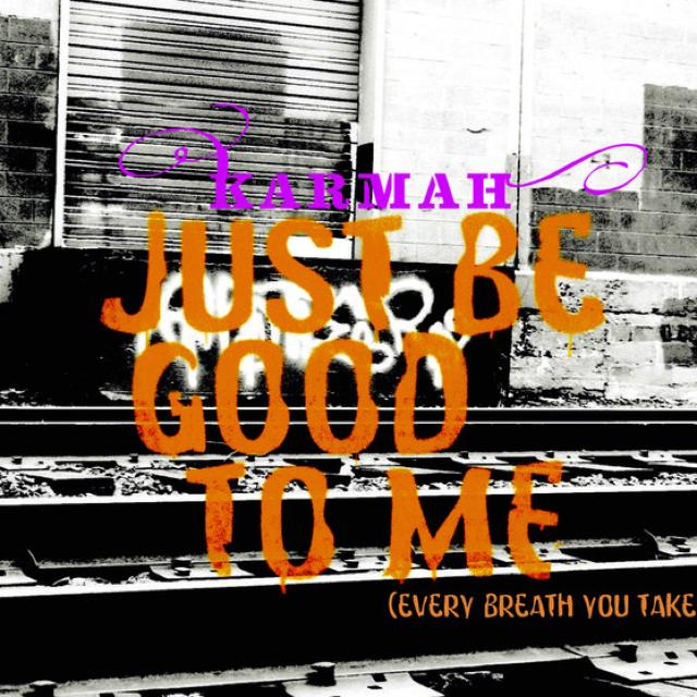 Karman - Just Be Good to Me (Every Breath You Take)